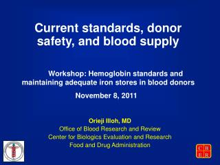 Current standards, donor safety, and blood supply