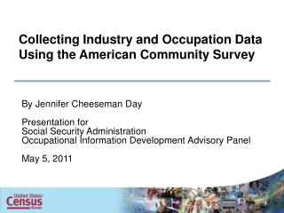 Collecting Industry and Occupation Data Using the American Community Survey