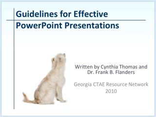 Written by Cynthia Thomas and  Dr. Frank B. Flanders  Georgia CTAE Resource Network 2010