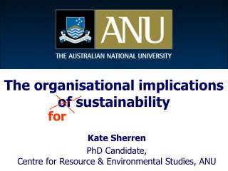 The organisational implications of sustainability