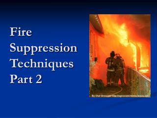 Fire Suppression Techniques Part 2