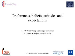Preferences, beliefs, attitudes and expectations