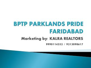 BPTP Park Elite Floors 9990114352 faridabad