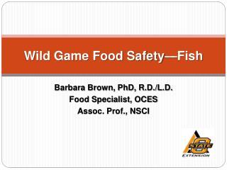 Wild Game Food Safety Fish
