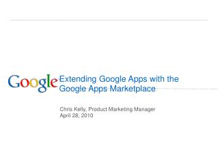 Extending Google Apps with the  Google Apps Marketplace