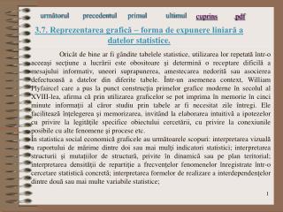 3.7. Reprezentarea grafica   forma de expunere liniara a datelor statistice.