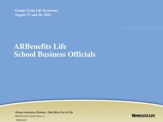 ARBenefits Life School Business Officials