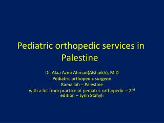 Pediatric orthopedic services in Palestine