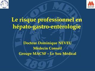 Le risque professionnel en h pato-gastro-ent rologie