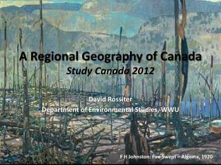 A Regional Geography of Canada Study Canada 2012