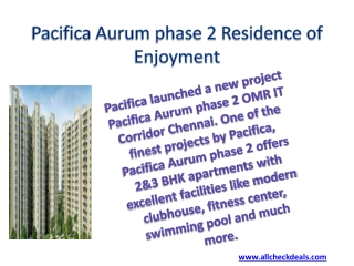 Pacifica Aurum phase 2 Residence of Enjoyment