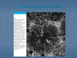 Crystalline Arrangement of atoms