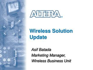 Wireless Solution Update