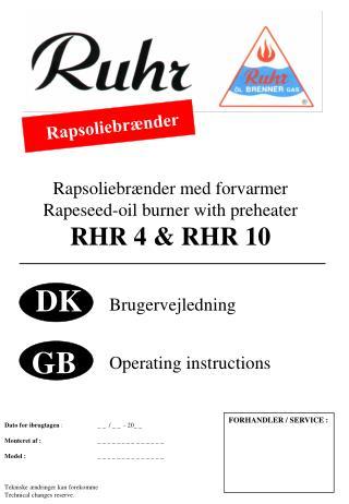 Rapsoliebr nder med forvarmer Rapeseed-oil burner with preheater RHR 4  RHR 10
