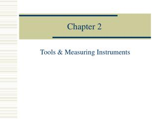 Tools  Measuring Instruments