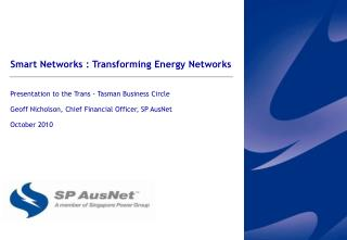 Smart Networks : Transforming Energy Networks