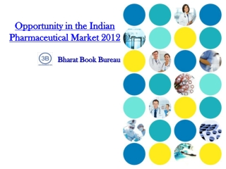 Opportunity in the Indian Pharmaceutical Market 2012