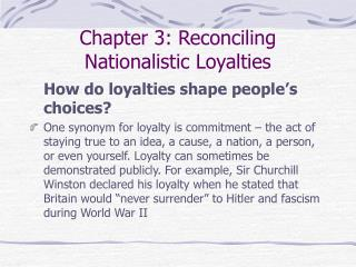 Chapter 3: Reconciling Nationalistic Loyalties