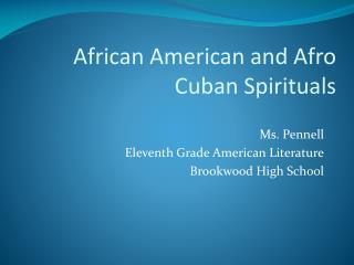 Ms. Pennell Eleventh Grade American Literature Brookwood High School