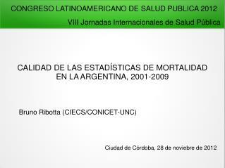 CALIDAD DE LAS ESTAD STICAS DE MORTALIDAD EN LA ARGENTINA, 2001-2009