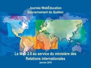 Journ e Web ducation Gouvernement du Qu bec