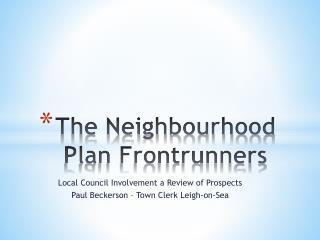 The Neighbourhood Plan Frontrunners