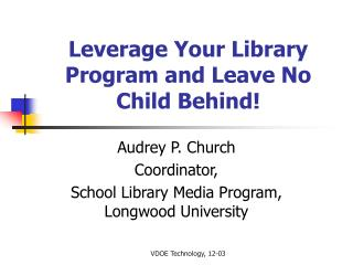 Leverage Your Library Program and Leave No Child Behind