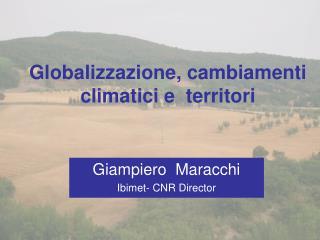 Globalizzazione, cambiamenti climatici e  territori