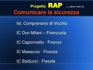 Progetto  RAP  Comunicare la sicurezza