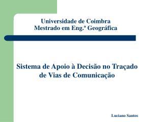 Universidade de Coimbra  Mestrado em Eng.  Geogr fica
