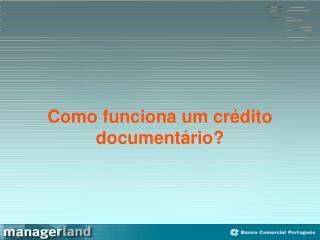 Como funciona um cr dito document rio