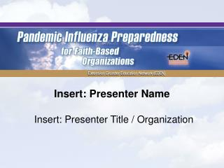 Insert: Presenter Name
