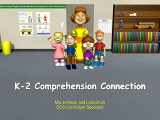 K-2 Comprehension Connection
