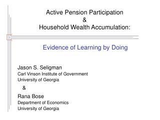 Active Pension Participation    Household Wealth Accumulation: