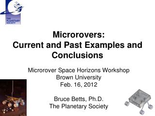 Microrovers:  Current and Past Examples and Conclusions