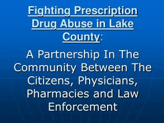Fighting Prescription Drug Abuse in Lake County:
