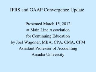 IFRS and GAAP Convergence Update
