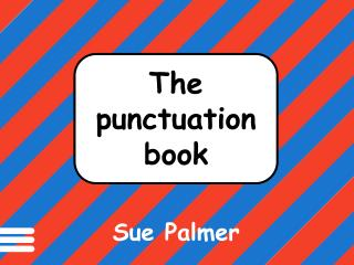 Punctuation marks  help make  meaning clear in  written texts.
