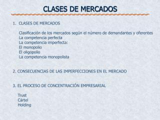 CLASES DE MERCADOS