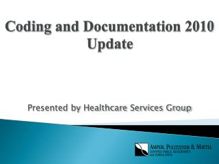 Coding and Documentation 2010 Update