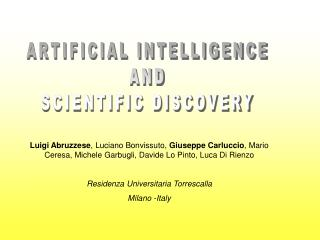 ARTIFICIAL INTELLIGENCE AND SCIENTIFIC DISCOVERY