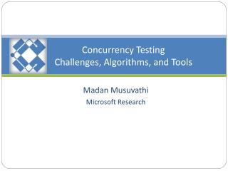 Concurrency Testing Challenges, Algorithms, and Tools