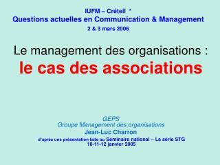 Le management des organisations : le cas des associations