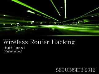 Wireless Router Hacking