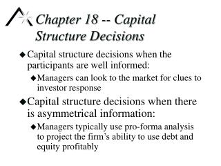 Chapter 18 -- Capital Structure Decisions