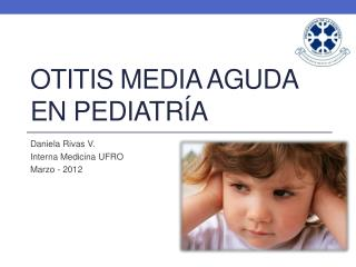 Otitis media aguda en pediatr a