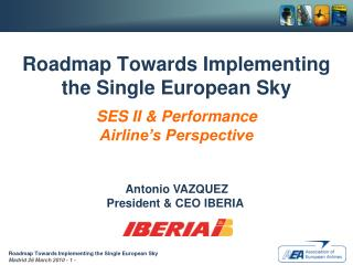 Roadmap Towards Implementing the Single European Sky