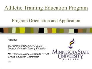 Athletic Training Education Program  Program Orientation and Application