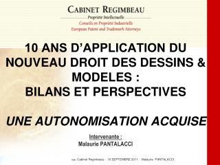 Cabinet Regimbeau -  16 SEPTEMBRE 2011 -  Malaurie  PANTALACCI