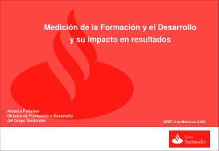 Medici n de la Formaci n y el Desarrollo  y su impacto en resultados